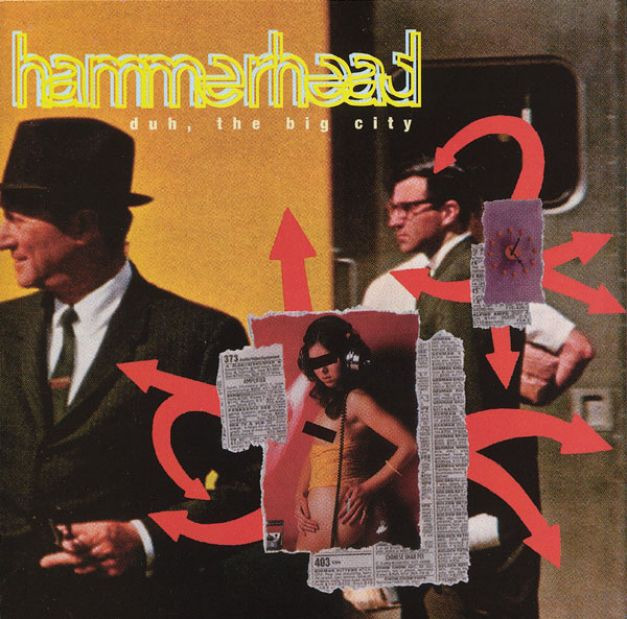 Hammerhead - Duh, the big city